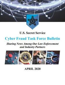 USSS Cyber Fraud Task Force Bulletin thumbnail
